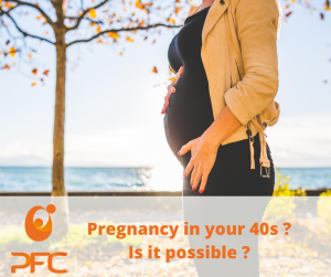 getting pregnant in your 40's with PFC